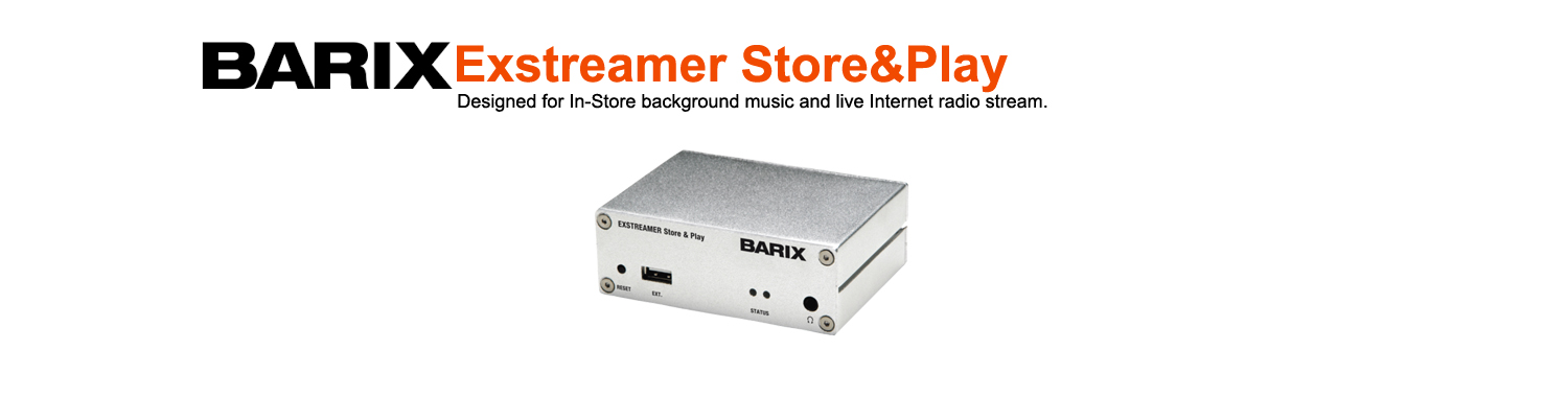 Barix Store and Play